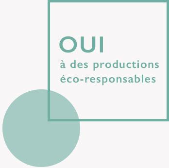 Oui à des productions éco-reponsables